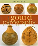 Gourd Pyrography, Jim Widess, 0806958847