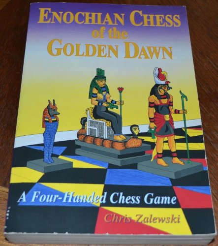 Enochian Chess of the Golden Dawn: A Four-Handed Chess Game (Llewellyn's Golden Dawn), Zalewski, Chris