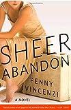 Sheer Abandon, Penny Vincenzi, 0767926250