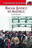 Racial Justice in America, David B. Mustard, 1576072142