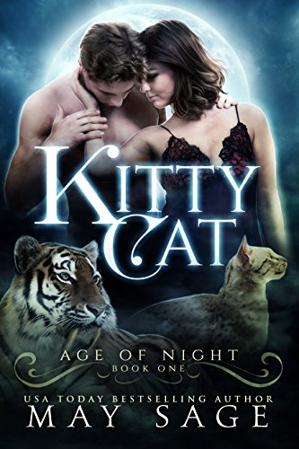 Kitty Cat (Age of Night Book 1) by [Sage, May]