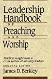 img - for Leadership Handbook of Preaching and Worship book / textbook / text book