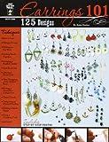 Earrings 101 by Katie Hacker (2012-05-07)