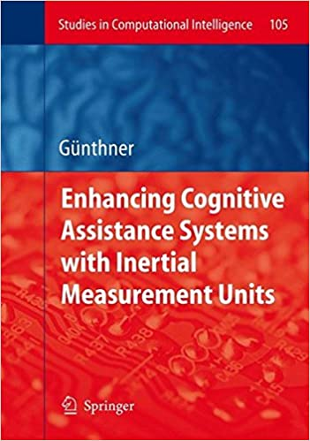 Livres pdf téléchargeables en ligne Enhancing Cognitive Assistance Systems with Inertial Measurement Units (Studies in Computational Intelligence) 354076996X in French PDF
