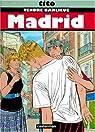 Tendre banlieue, Tome 9 : Madrid par Tito