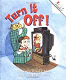 img - for Turn It Off! (Rookie Readers, Level C) book / textbook / text book