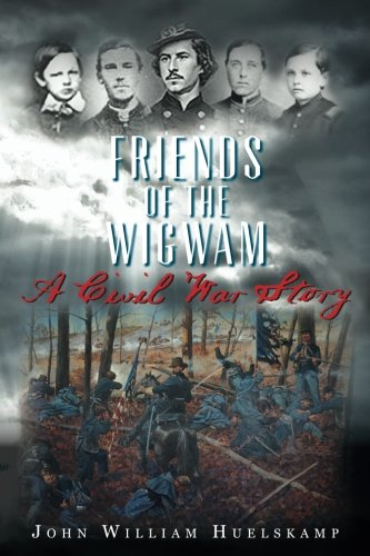 Download Friends of the Wigwam: A Civil War Story PDF