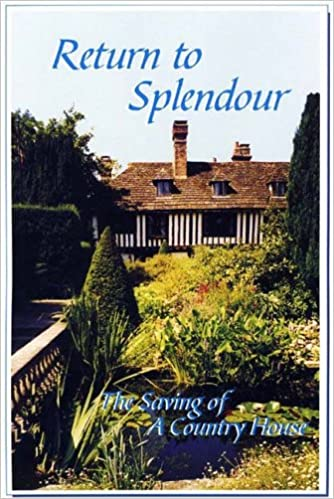 Book Return to Splendour: The Saving of a Country House