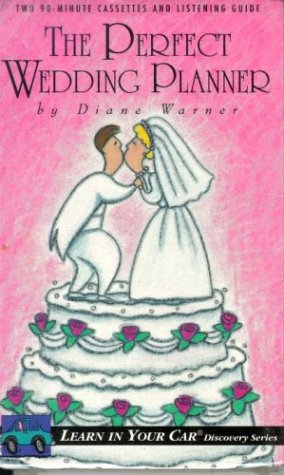 The Perfect Wedding Planner (Learn in Your Car Discovery Series)