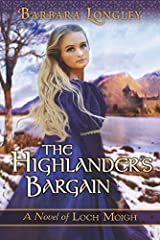 The Highlander's Bargain (The Novels of Loch Moigh Book 2) Kindle Edition