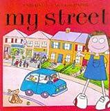 My Street, Rebecca Treays, 0746030770