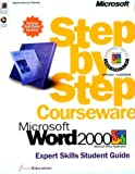Microsoft Word 2000 Step-by-Step Courseware Expert Skills Color Class, ActiveEducation Staff, 0735607214
