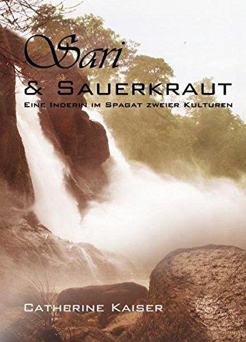 Sari & Sauerkraut: Eine Inderin im Spagat zweier Kulturen