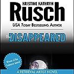 The Disappeared: A Retrieval Artist Novel | Kristine Kathryn Rusch