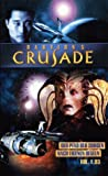 Babylon 5 Crusade, Vol. 1.03: Der Pfad der Sorgen / Nach eigenen Regeln [VHS]