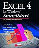Excel 4 for Windows Smart Start, Duffy, Ralph E., 1565292022