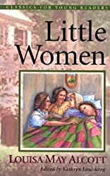 Little Women: Two Books in One (Classics for Young Readers)