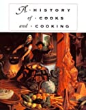 A History of Cooks and Cooking, Michael Symons, 0252025806