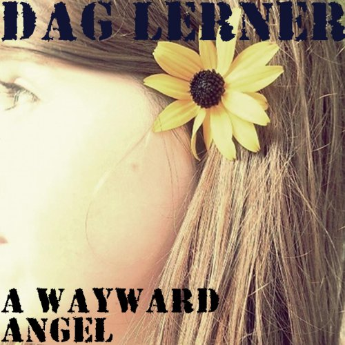 A Wayward Angel By Dag Lerner On Amazon Music Amazon Com