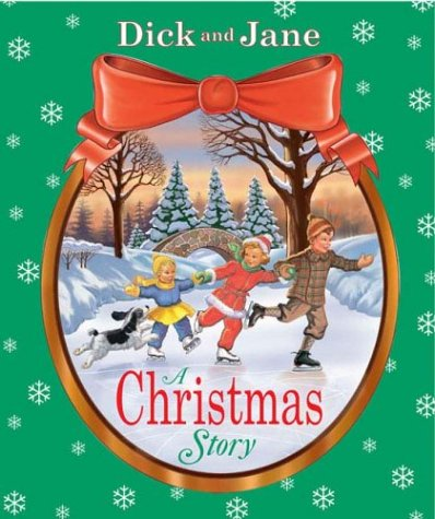 A Christmas Story (Dick and Jane) pdf