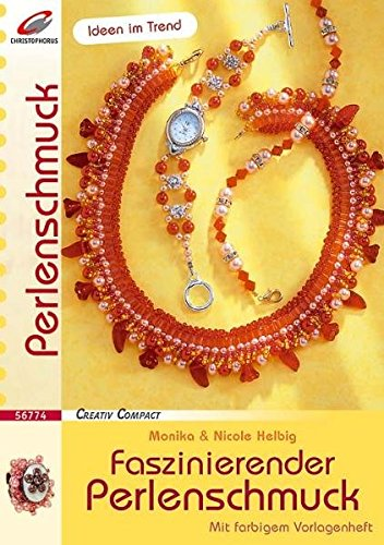 Faszinierender Perlenschmuck (Creativ Compact)