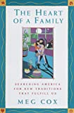 The Heart of a Family, Meg Cox, 0679448632