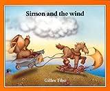 Simon and the Wind, Gilles Tibo, 088776276X