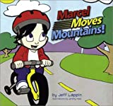 Marcel Moves Mountains, Jeff Lappin, 0970880502