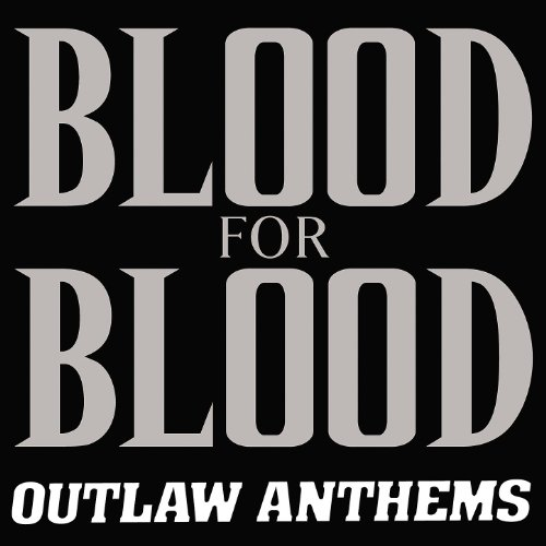 Outlaw Anthems