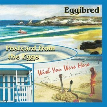 Postcard From The Eggs by Eggibred (2011-08-23)