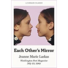 Each Other's Mirror (Singles Classic)