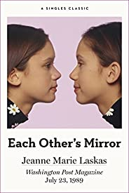 Each Other's Mirror (Singles Clas