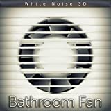 Bathroom Fan Sound