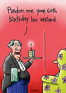 60th Birthday Has Arrived Oatmeal Studios Funny Humorous Card