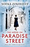 Front cover for the book The House on Paradise Street by Sofka Zinovieff
