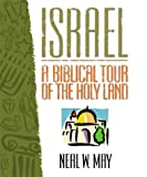 Israel: A Biblical Tour of the Holy Land