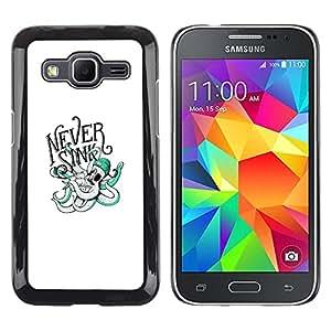 Stuss Case / Funda Carcasa protectora - Nunca Sink - Tipografía Pulpo - Samsung Galaxy Core Prime