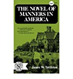 img - for [(Novel of Manners in America)] [Author: James W. Tuttleton] published on (April, 1974) book / textbook / text book