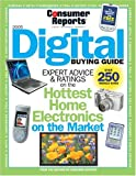 Digital Buying Guide 2005, Consumer Reports Books Editors, 0890439907