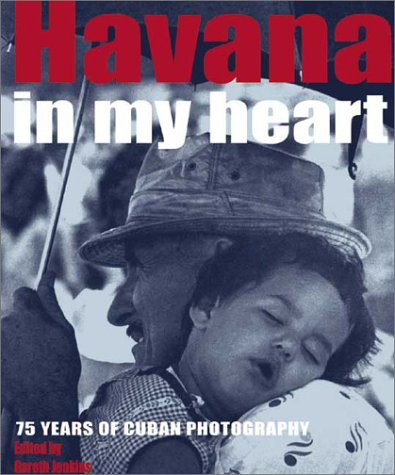 havana-in-my-heart-75-years-of-cuban-photography