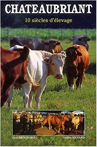 En ligne téléchargement gratuit Chateaubriand : 10 siècles d'élevage epub pdf