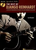 The Best of Django Reinhardt: A Step-by-Step Breakdown of the Guitar Styles and Techniques of a Jazz Giant Book & Online Audio (Signature Licks Guitar)