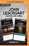 John Lescroart Auguste Lupa Series: Books 1-2: Son of Holmes & Rasputin's Revenge
