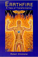 Earthfire: A Tale of Transformation Paperback