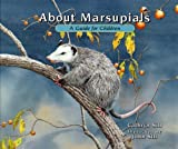 About Marsupials, Cathryn Sill, 1561453587