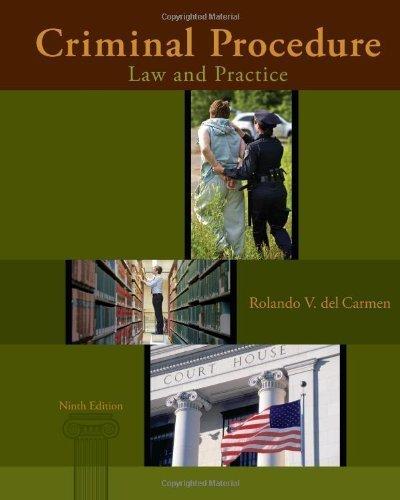 Download Criminal Procedure: Law and Practice 9th (ninth) by del Carmen, Rolando V. (2013) Hardcover ebook