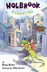 HOLBROOK: A Lizard's Tale