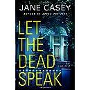 Let the Dead Speak: A Maeve Kerrigan Mystery (Maeve Kerrigan Novels)