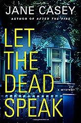 Let the Dead Speak: A Mystery (Maeve Kerrigan Novels)
