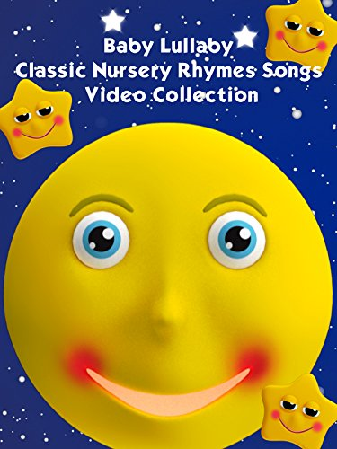 Sleepy Baby Music - Baby Lullaby Classic Nursery Rhymes Songs Video Collection